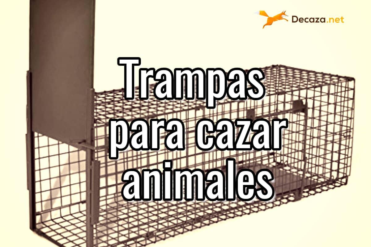 trampas para cazar animales vivos