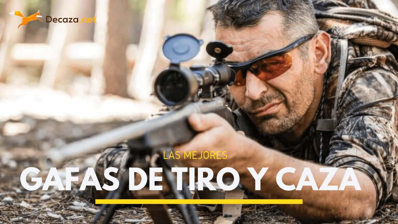 mejores gafas de tiro y caza