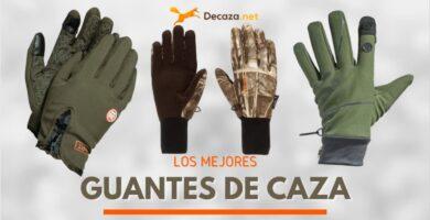 mejores guantes de caza